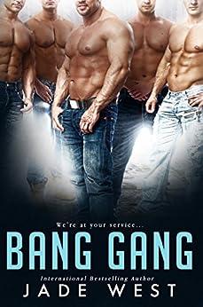 Bang Gang by [Jade West]