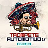 Trompete Automotivo 1.0 [Explicit]