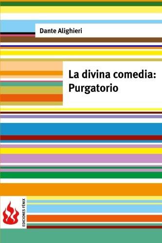 Download La divina comedia / The Divine Comedy: Purgatorio (Low Cost) (Ediciones Fénix) 1516833988