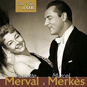 """Paulette Merval & Marcel Merkes (Collection """"Les voix d'or"""")"""