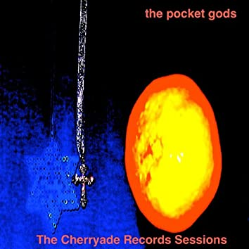The Cherryade Records Session