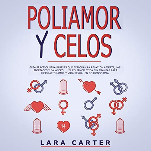 Couverture de Poliamor Y Celos [Polyamory and Jealousy]