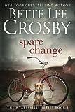 Spare Change: Family Saga (A Wyattsville Novel Book 1) (The Wyattsville Series)
