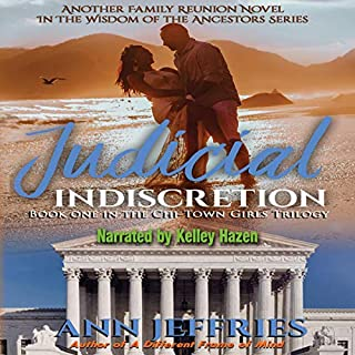 Judicial Indiscretion: The Chi-Town Girls Trilogy, Book 1  audiobook cover art