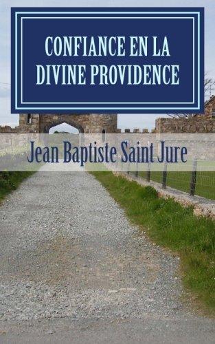 Confiance en la Divine Providence (French Edition) ~ TOP Books