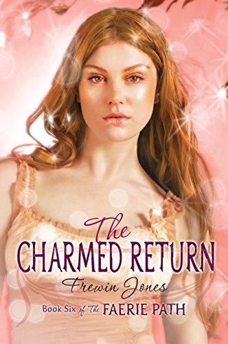 Faerie Path #6: The Charmed Return