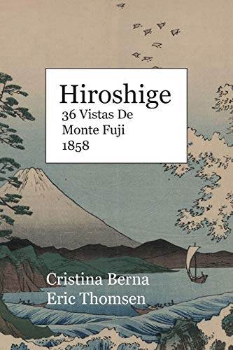 Hiroshige 36 Vistas De Monte Fuji 1858