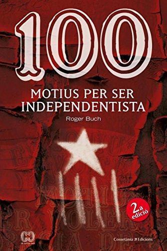 100 Motius Per Ser Independentista (De 100 en 100)