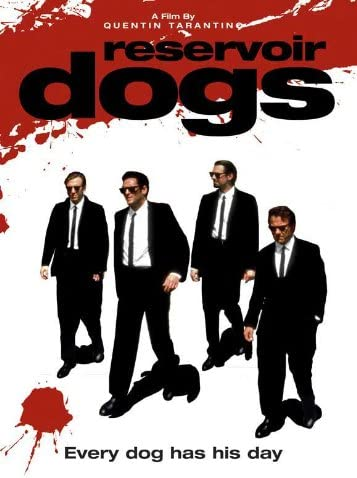 Amazon.com: Reservoir Dogs - Every Dog Has His Day Movie Poster: Prints:  Posters & Prints