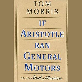If Aristotle Ran General Motors audiobook cover art