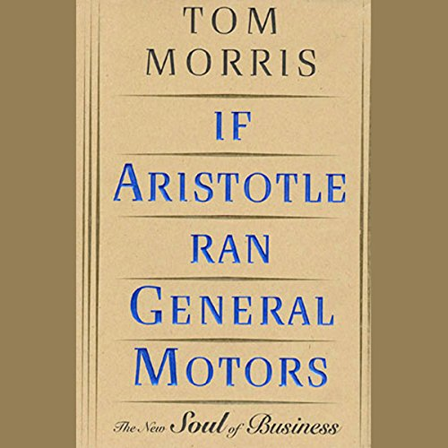 If Aristotle Ran General Motors cover art