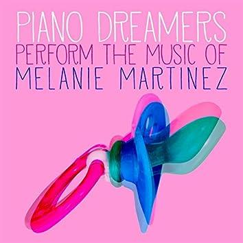 Piano Dreamers Perform the Music of Melanie Martinez