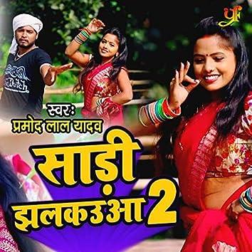 Sadi Jhalkwa 2