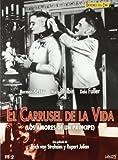 El Carrusel de la Vida (Digipack) [DVD]