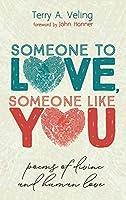 Someone to Love, Someone Like You