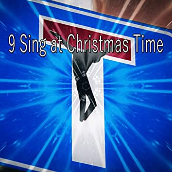 9 Sing at Christmas Time