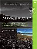Management 3.0: Leading Agile Developers, Developing Agile Leaders (Addison-Wesley Signature Series (Cohn)) (English Edition)