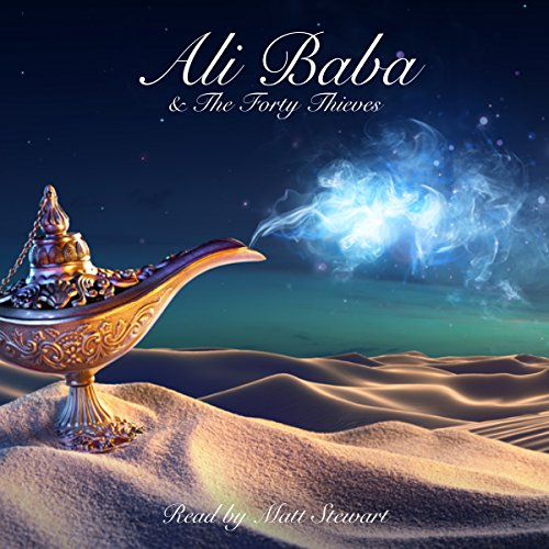 Ali Baba and the Forty Thieves audiobook cover art