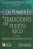 Costumbres y Tradiciones de Puerto Rico: Volume 5 (Clásicos de Puerto Rico)
