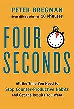 أربعة ثوان ٍ: طوال الوقت الذي تحتاجين إلى Stop counter-productive عاداتك و في الحصول على نتائج الذي تريده