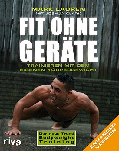 Fit ohne Geräte. Enhanced Version: Trainieren mit dem eigenen Körpergewicht