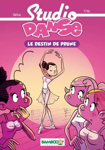 Studio Danse, tome 1 : Le destin de Prune