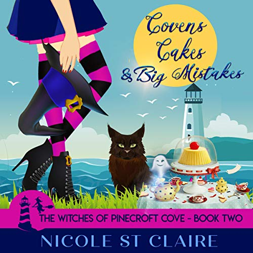 Covens, Cakes, and Big Mistakes cover art