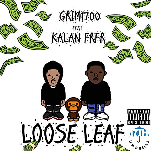 Loose leaf (feat. Kalan Frfr) [Explicit]