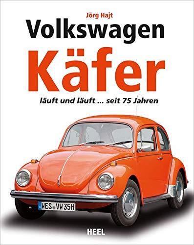 Volkswagen Käfer: läuft und läuft ... seit 75 Jahren