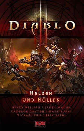 Diablo III: Helden und Höllen. Kurzgeschichten aus dem Diablo-Universum
