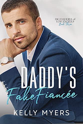 Daddy's Fake Fiancée (Big Daddies of Los...