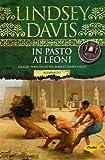 In pasto ai leoni. Giochi pericolosi per Marco Didio Falco