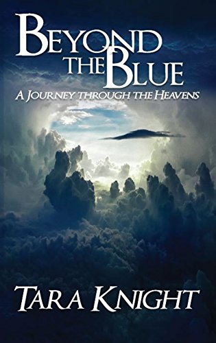 Book: Beyond the Blue - A Journey through the Heavens by Tara Knight