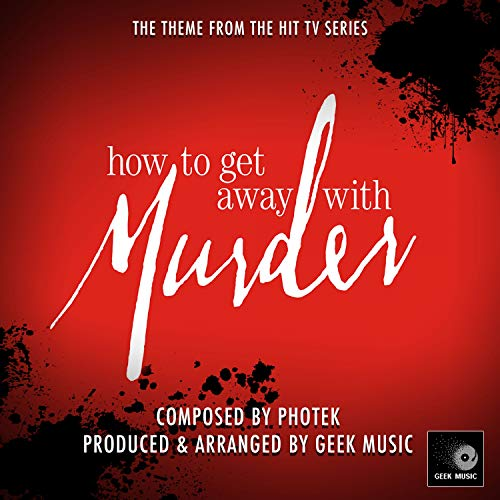 How To Get Away With Murder- Main Theme