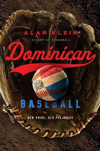 Dominican Baseball: New Pride, Old Prejudice