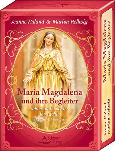 Maria Magdalena und ihre Begleiter: Söhne und Töchter des Lichts - 48 Karten mit Begleitbuch