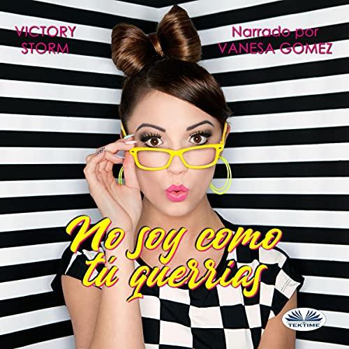 No Soy Como Tú Querrías [I'm Not What You Want] cover art