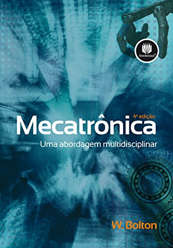 Mecatronica - Uma Abordagem Multidisciplinar