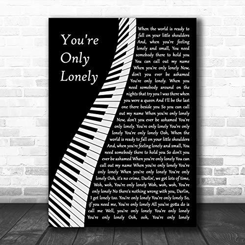 Je bent alleen eenzame piano lied lyrische citaat muziek poster print Medium A4