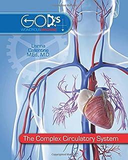 The Complex Circulatory System (God's Wondrous Machine)