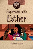 Espresso with Esther (Coffee Cup Bible Studies) by Sandra Glahn (2006-03-24)