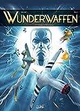 Wunderwaffen T11 - L'Ombre de WeWelsburg - Format Kindle - 9782302063471 - 10,99 €