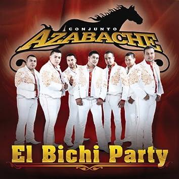 El Bichi Party