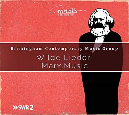Wilde Lieder - Marx. Music