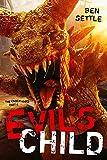 Evil's Child: The Enoch Wars, Book 4