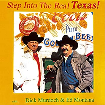 Step into the Real Texas!