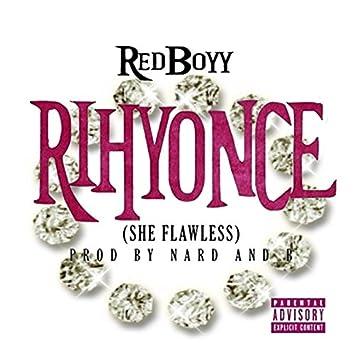 Rihyonce (She Flawless)