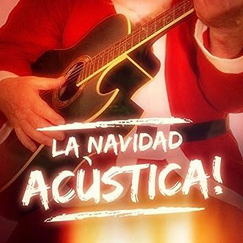 La Navidad Acùstica (40 Versiones Folk de los Famosos Villancicos y Canciones de Navidad)