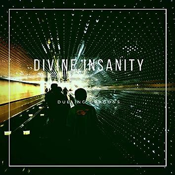 Divine Insanity