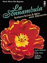 Bellini - La Sonnambula: Soprano Scenes & Arias with Orchestra: Music Minus One Soprano (Music Minus One (Numbered))